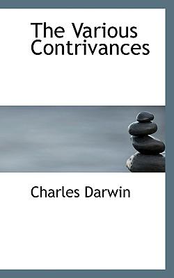 The Various Contrivances - Darwin, Charles, Professor