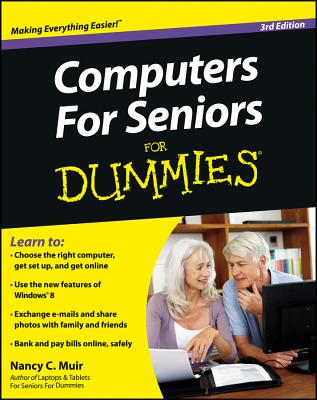 Computers for Seniors For Dummies - Muir, Nancy C.