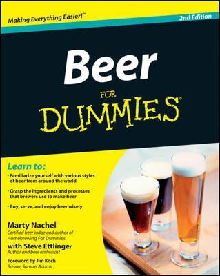 Beer For Dummies - Nachel, Marty, and Ettlinger, Steve