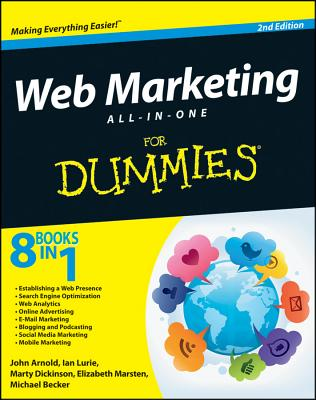 Web Marketing All-in-One For Dummies - Arnold, John, and Lurie, Ian, and Dickinson, Marty