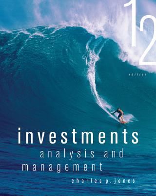 Investments: Analysis and Management - Jones, Charles P