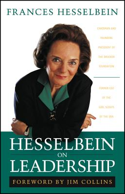 Hesselbein on Leadership - Hesselbein, Frances, and Collins, Jim (Foreword by)