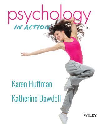 Psychology in Action - Huffman, Karen