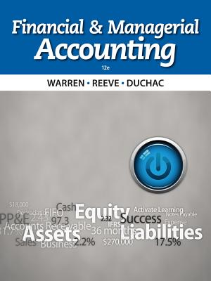 Financial and Managerial Accounting - Warren, Carl S, Dr., and Reeve, James M, Dr., and Duchac, Jonathan