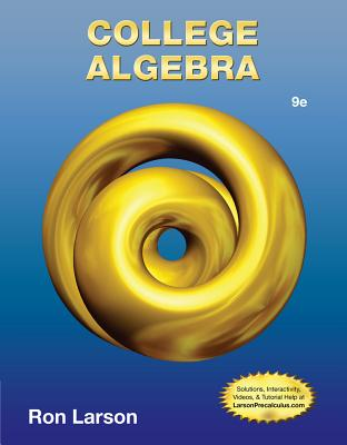 College Algebra - Larson, Ron, Professor, and Falvo, David C