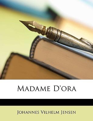 Madame D'Ora... - Jensen, Johannes Vilhelm