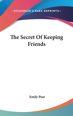 The Secret of Keeping Friends - Post, Emily