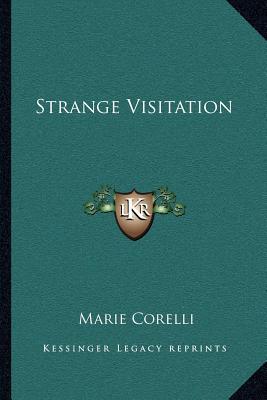 Strange Visitation - Corelli, Marie