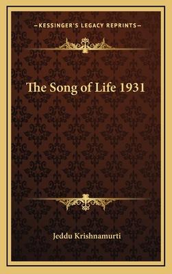 The Song of Life 1931 - Krishnamurti, Jeddu