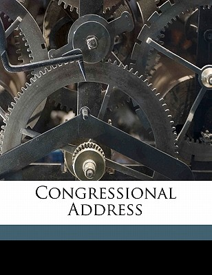 Congressional Address - (U S ), Democratic Party, and United States Congress (38th 1863-186 (Creator)