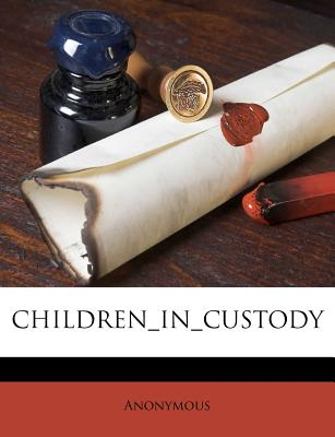 Children_in_custody - Anonymous