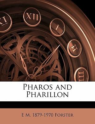 Pharos and Pharillon - Forster, E. M.