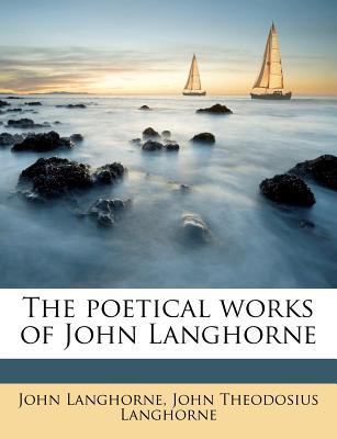 The Poetical Works of John Langhorne (Volume 2) - Langhorne, John