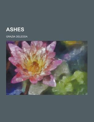 Ashes - Deledda, Grazia
