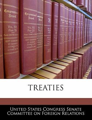 Treaties - United States Congress Senate Committee (Creator)