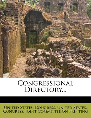 Congressional Directory... - Congress, United States, Professor, and United States Congressional Joint Committee (Creator)