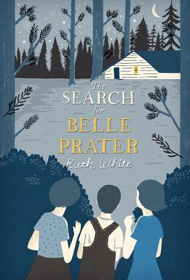 The Search for Belle Prater - White, Ruth, PhD, MPH, MSW