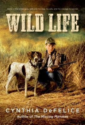 Wild Life - DeFelice, Cynthia C