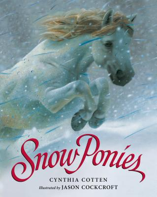 Snow Ponies - Cotten, Cynthia