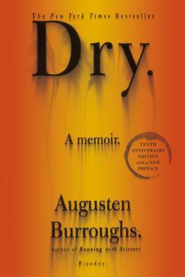 Dry - Burroughs, Augusten