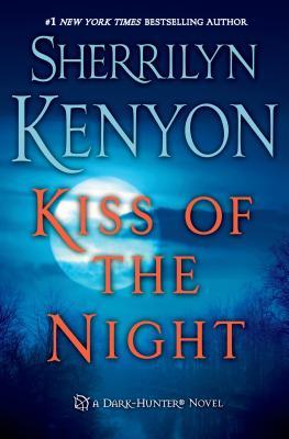 Kiss of the Night - Kenyon, Sherrilyn