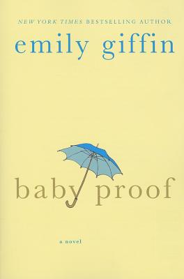 Baby Proof - Giffin, Emily