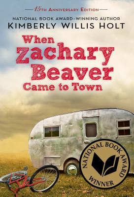 When Zachary Beaver Came to Town - Holt, Kimberly Willis