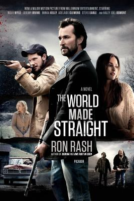 The World Made Straight - Rash, Ron