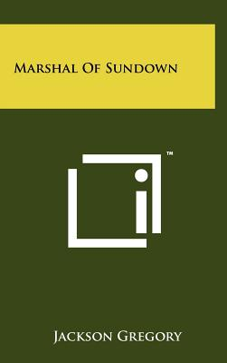 Marshal of Sundown - Gregory, Jackson