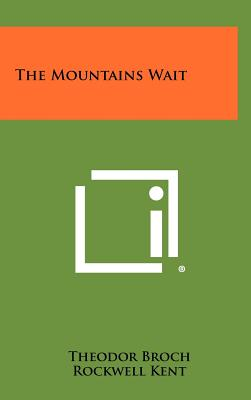 The Mountains Wait - Broch, Theodor