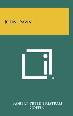John Dawn - Coffin, Robert Peter Tristram