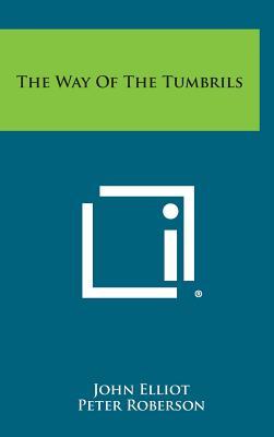 The Way of the Tumbrils - Elliot, John