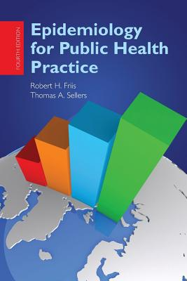 Epidemiology for Public Health Practice - Friis