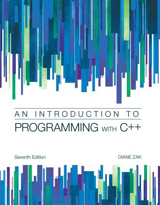 An Introduction to Programming with C++ - Zak, Diane