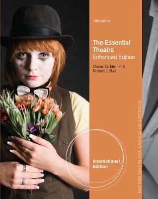 The Essential Theatre - Brockett, Oscar Gross, and Ball, Robert