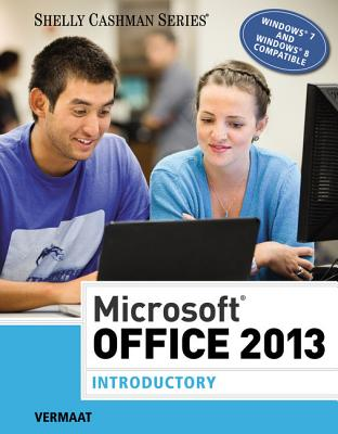 Microsoft Office 2013: Introductory - Vermaat, Misty E