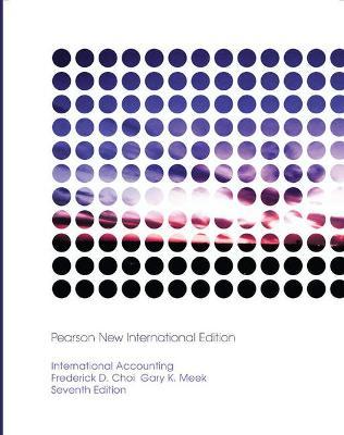 International Accounting - Choi, Frederick D. S., and Meek, Gary K.