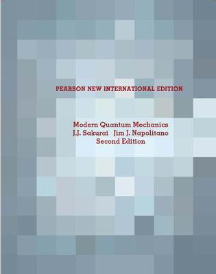 Modern Quantum Mechanics - Sakurai, J. J., and Napolitano, Jim J.