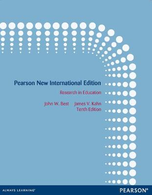 Research in Education - Best, John W., and Kahn, James V.