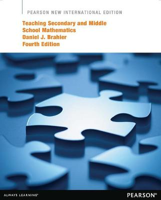 Teaching Secondary and Middle School Mathematics - Brahier, Daniel J.