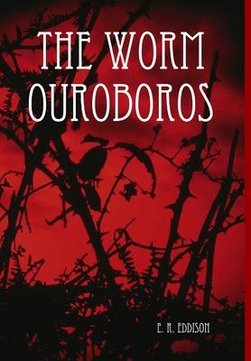 The Worm Ouroboros - Eddison, E. R.