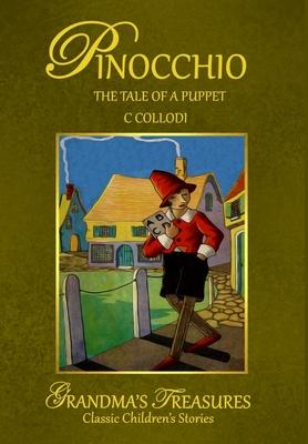 Pinocchio - Collodi, C, and Treasures, Grandma's