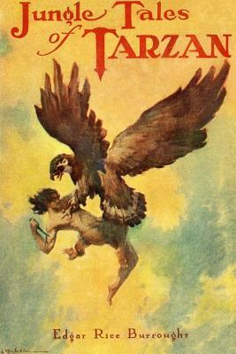 Jungle Tales of Tarzan - Burroughs, Edgar Rice