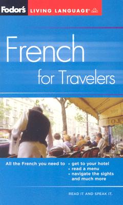 French for Travelers - Fodor's (Creator)