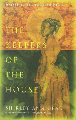 The Keepers of the House - Grau, Shirley Ann