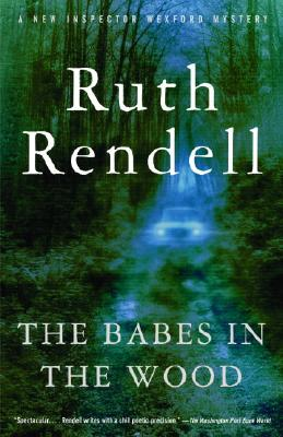 The Babes in the Wood - Rendell, Ruth