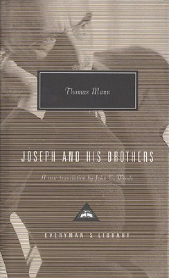 Joseph and His Brothers - Mann, Thomas, and Woods, John E (Translated by)