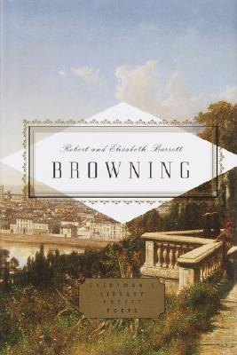 Browning: Poems - Browning, Robert, and Browning, Elizabeth Barrett, Professor, and Browning, Robert