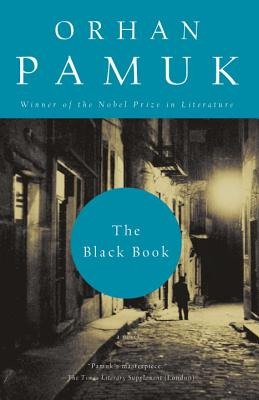 The Black Book - Pamuk, Orhan, and Freely, Maureen (Translated by)