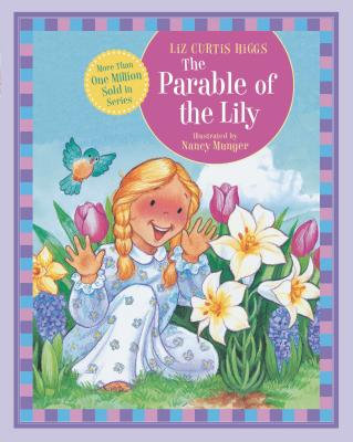 The Parable of the Lily - Higgs, Liz Curtis